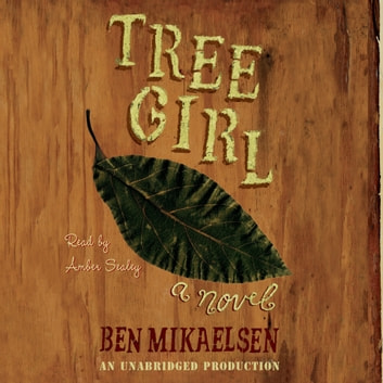 Tree Girl audiobook by Ben Mikaelsen