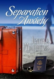 Separation Anxiety ebook by Jenyfer Matthews