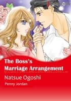 The Boss's Marriage Arrangement (Harlequin Comics) - Harlequin Comics ebook by Penny Jordan, Natsue Ogoshi