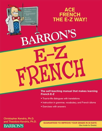 E-Z French eBook by Christopher Kendris Ph.D.,Theodore Kendris Ph.D.