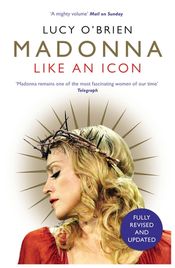 Madonna - Like an Icon ebook by Lucy O'Brien