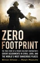 Zero Footprint ebook by Simon Chase,Ralph Pezzullo