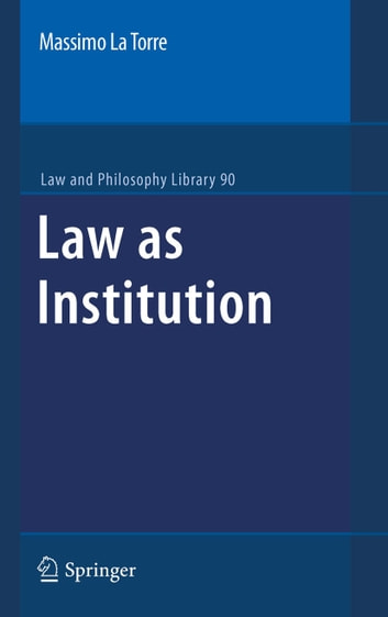 Law as Institution ebook by Massimo La Torre