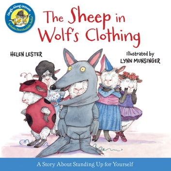 The Sheep in Wolf's Clothing (Read-aloud) eBook by Helen Lester