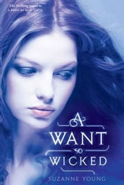 A Want So Wicked ebook by Suzanne Young