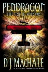 The Never War ebook by D.J. MacHale