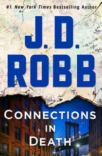 Connections in Death - An Eve Dallas Novel (In Death, Book 48) eBook by J. D. Robb