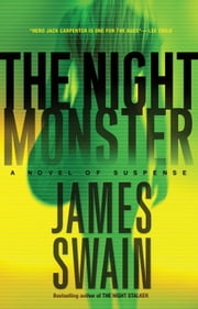 The Night Monster - A Novel of Suspense ebook by James Swain
