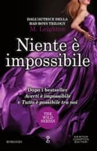 Niente è impossibile ebook by M. Leighton