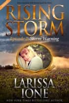 Storm Warning, Season 2, Episode 2 ebook by Larissa Ione,Julie Kenner,Dee Davis