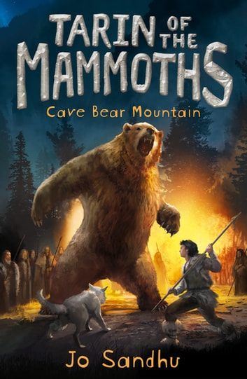 Tarin of the Mammoths: Cave Bear Mountain (BK3) ebook by Jo Sandhu