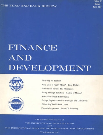 Finance & Development, March 1967 ebook by International Monetary Fund. External Relations Dept.