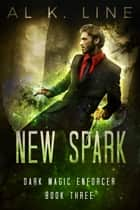 New Spark ebook by Al K. Line