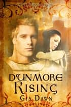 Dunmore Rising ebook by Gia Dawn