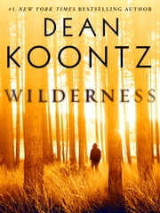 Wilderness (Short Story) ebook by Dean Koontz