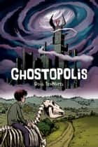 Ghostopolis ebook by Doug Tennapel