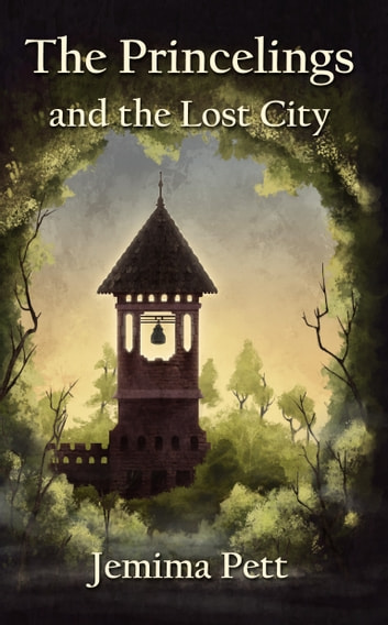The Princelings and the Lost City ebook by Jemima Pett
