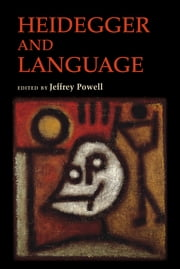 Heidegger and Language ebook by Jeffrey Powell