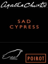 Sad Cypress - Hercule Poirot Investigates ebook by Agatha Christie
