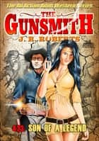 The Gunsmith 423: Son of a Legend ebook by JR Roberts