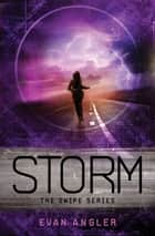 Storm ebook by Evan Angler