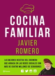 Cocina familiar ebook by Javier Romero