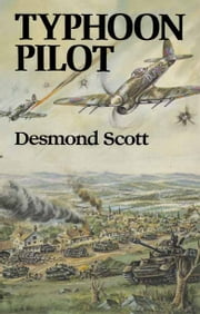 Typhoon Pilot ebook by Desmond Scott