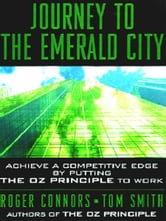 Journey to the Emerald City ebook by Roger Connors,Tom Smith