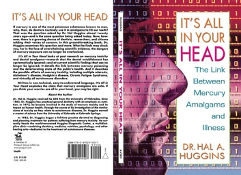 It's All in Your Head - The Link Between Mercury, Amalgams, and Illness ebook by Hal A. Huggins