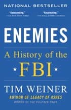 Enemies - A History of the FBI ebook by Tim Weiner