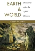 Earth and World ebook by Kelly Oliver