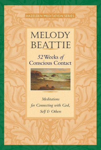 52 Weeks of Conscious Contact ebook by Melody Beattie