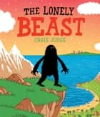 The Lonely Beast ebook by Chris Judge