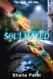 Soulmated ebook by Shaila Patel