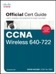 CCNA Wireless 640-722 Official Cert Guide ebook by David Hucaby