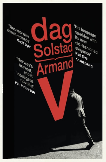 Armand V ebook by Dag Solstad