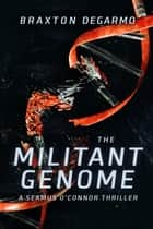 The Militant Genome ebook by