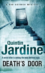 Death's Door - A serial killer stalks the pages of this gripping crime novel ebook by Quintin Jardine