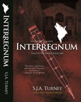 Interregnum ebook by S.J.A. Turney