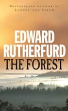 The Forest ebook by Edward Rutherfurd