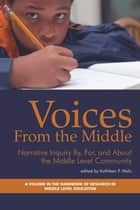 Voices from the Middle ebook by Kathleen F. Malu