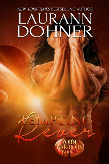 Tempting Rever - Zorn Warriors, #3 ebook by Laurann Dohner