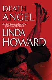 Death Angel - A Novel ebook by Linda Howard