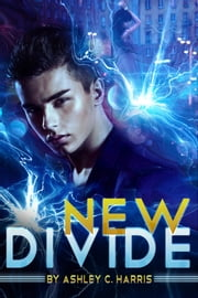 New Divide ebook by Ashley C. Harris