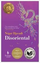 Disoriental ebook by Négar Djavadi, Tina Kover