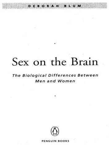 Sex on the Brain - The Biological Differences Between Men and Women ebook by Deborah Blum