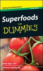 Superfoods For Dummies, Pocket Edition ebook by Brent Agin,Shereen Jegtvig