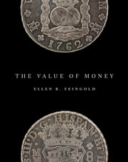 The Value of Money ebook by Ellen R. Feingold