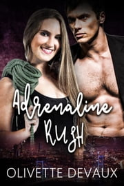 Adrenaline Rush ebook by Olivette Devaux