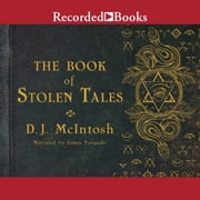 The Book of Stolen Tales audiobook by D.J. McIntosh